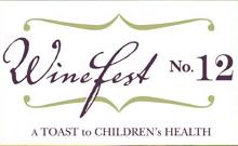 WineFest 12: A Toast to Children's Health