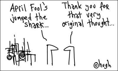 april fools jumped the shark