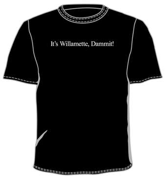 It's Willamette Dammit! T-Shirt